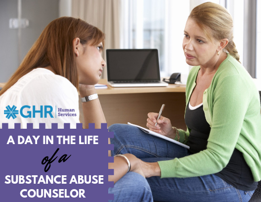 GHR- A Day in the Life of a Substance Abuse Counselor - August 2018 (1) (00000002)