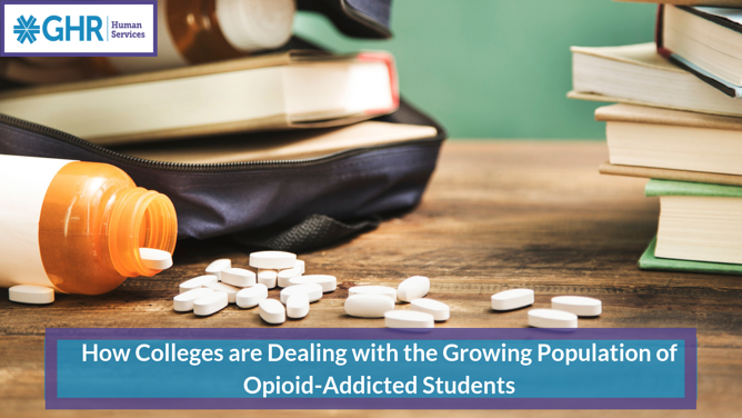 How Colleges are Dealing with the Growing Population of Opioid-Addicted Students (1)